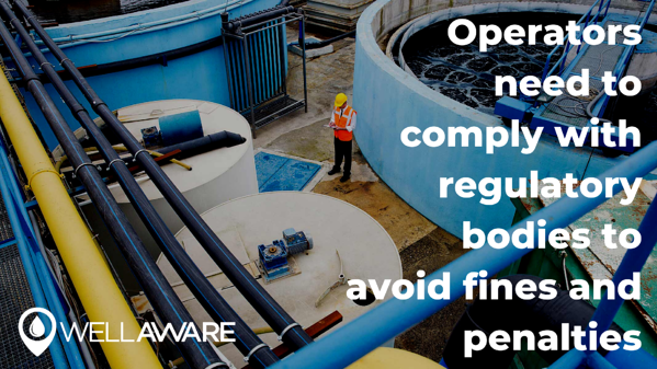 Operators need to comply with regulatory bodies to avoid fines and penalties