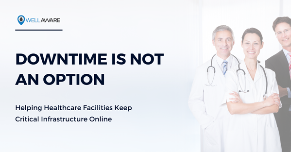 healthcare facilities downtime is not an option