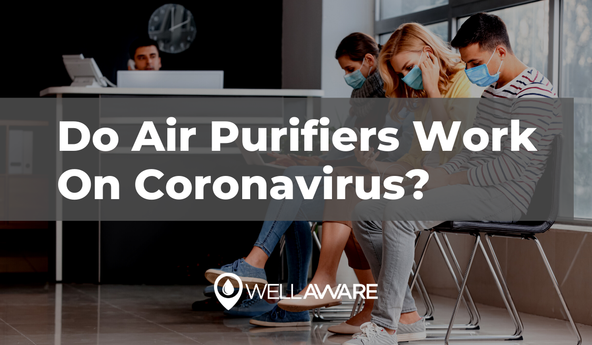 do air purifiers work on coronavirus covid 19
