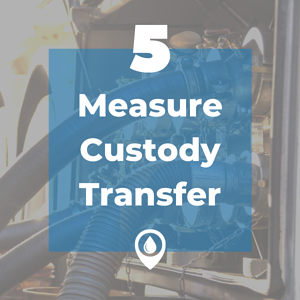 measure custody transfer