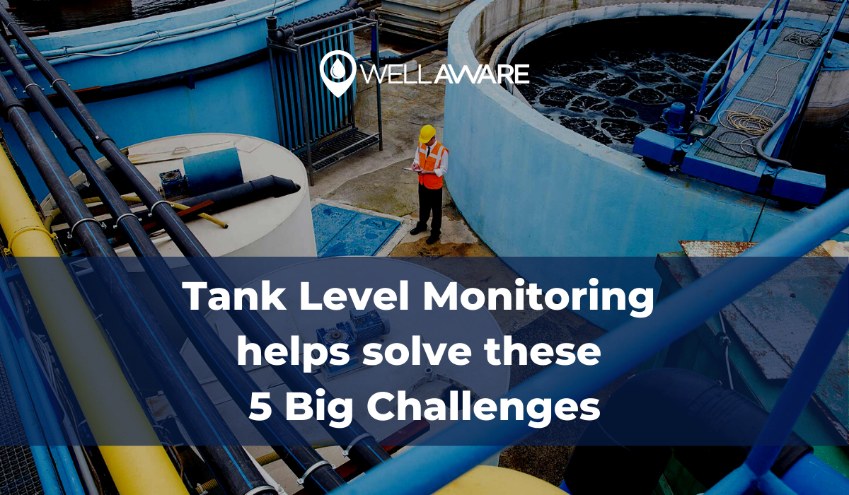 tank level monitoring helps solve these 5 big challenges