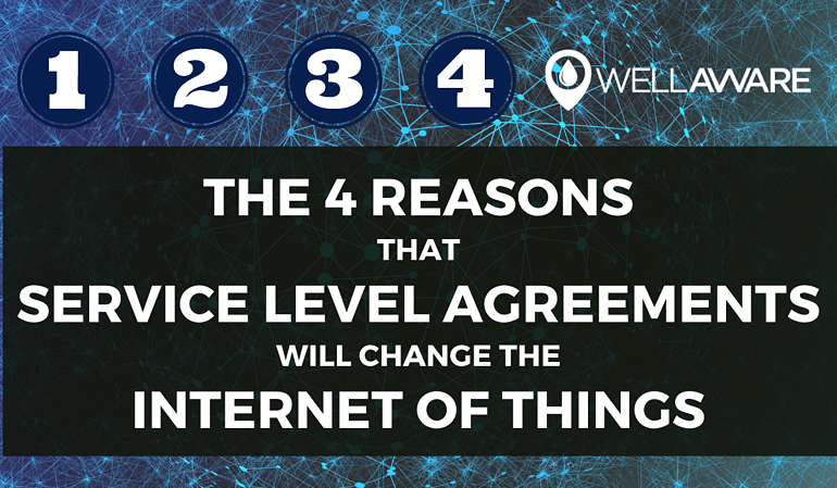 the top 4 reasons service level agreements will change the internet of things-1