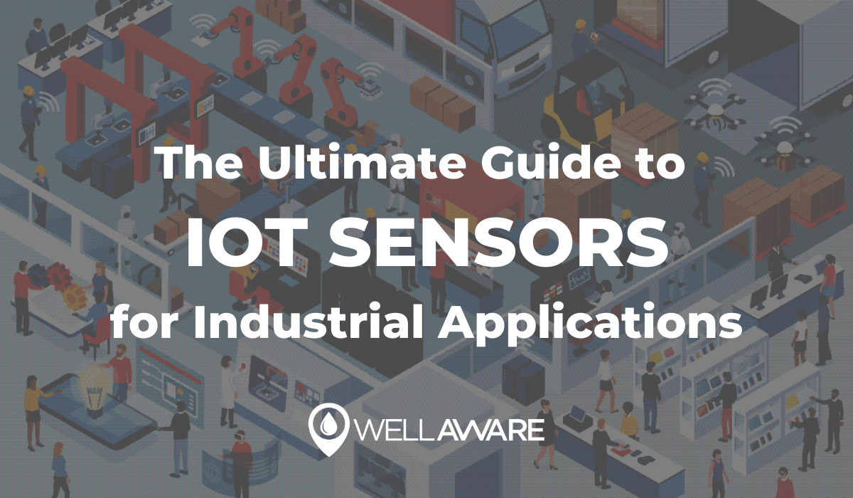 the ultimate guide to industrial iot sensors