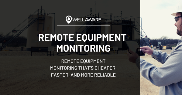 wellaware remote equipment monitoring