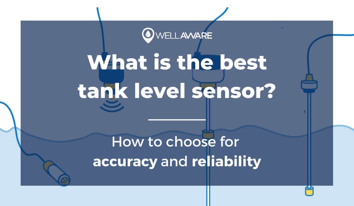 what is the best tank level sensor how to choose an accurate tank level sensor reliable tank level sensor