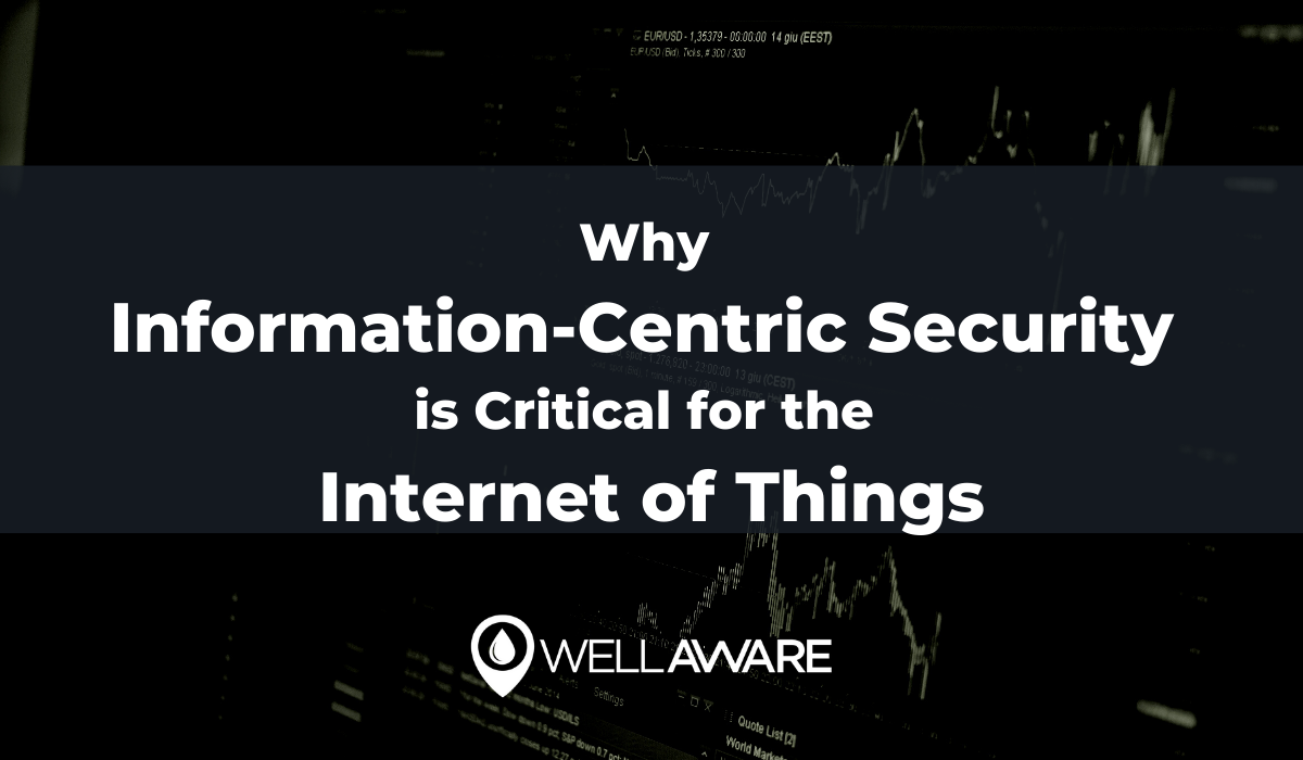 why information-centric security is critical for the internet of things iot